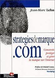 Stratégiedemarque.com : Concevoir, protéger et gérer la marque sur l'internet