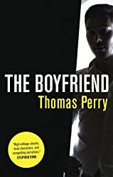 The Boyfriend by Thomas Perry (2013-06-01)