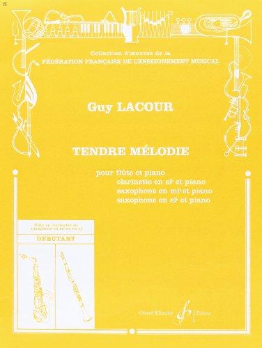 Tendre Melodie : Pour Flûte et Piano, c...
