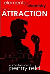 Attraction: Elements of Chemistry (Hypothesis) (Volume 1) by Penny Reid (2015-05-05)