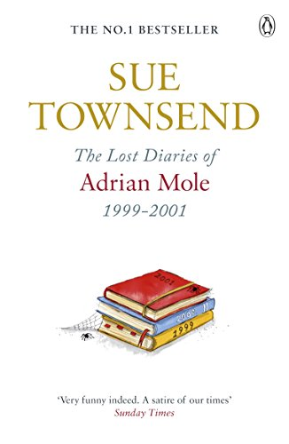 The Lost Diaries of Adrian Mole, 1999-2001 (English Edition) -