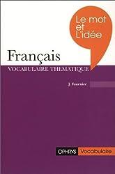 Le mot et l'idée en français