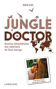 Jungle doctor  par Norin Chaï
