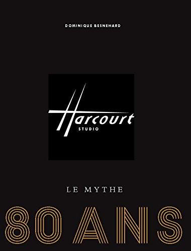 Harcourt Paris, le mythe. 80 ans