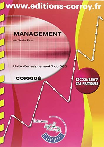 Management Corrigé: UE 7 du DCG par Xavier Picard