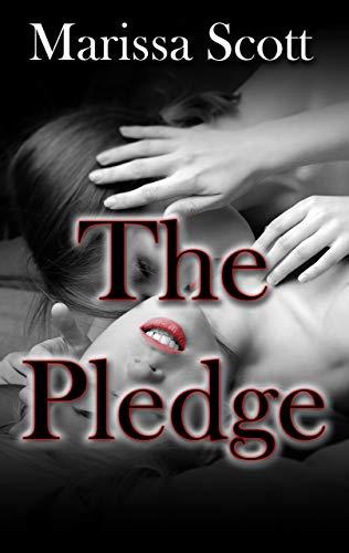 The Pledge (English Edition) (Wild Girls College Gone)