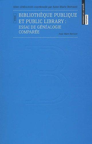 Bibliothèque publique et public library : Essai de généalogie comparée