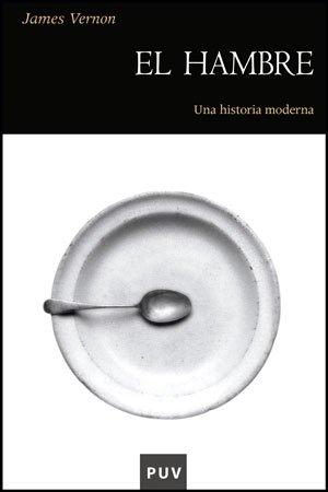 El hambre : una historia moderna