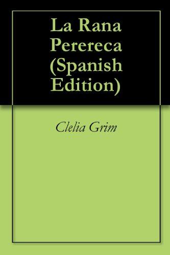 La Rana Perereca par Clelia Grim