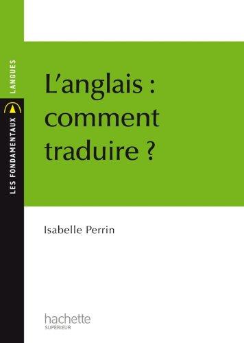 L'anglais : comment traduire ? (Les Fondamentaux Langues t. 64)