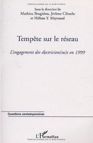 tempte-sur-le-rseau-l-39-engagement-des-electricien-ne-s-en-1999