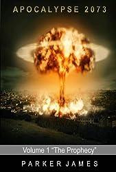 Apocalypse 2073 (Volume 1)