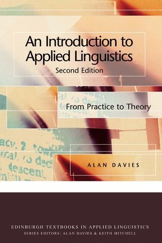 Introduction to Applied Linguistics: From Practice to Theory (Edinburgh Textbooks in Applied Linguistics) por Alan Davies
