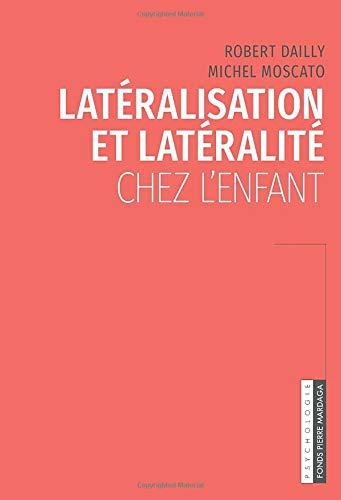 Latéralisation et latéralité chez l'enfant