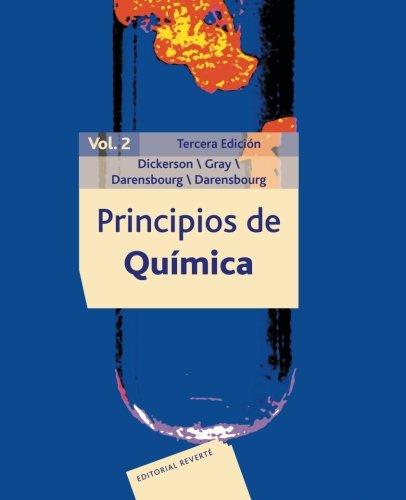 Principios de Química Vol 2 (imp. digital) por Richard E. ... [et al.] Dickerson