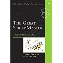 GREAT SCRUMMASTER (Addison-Wesley Signature Series (Cohn))