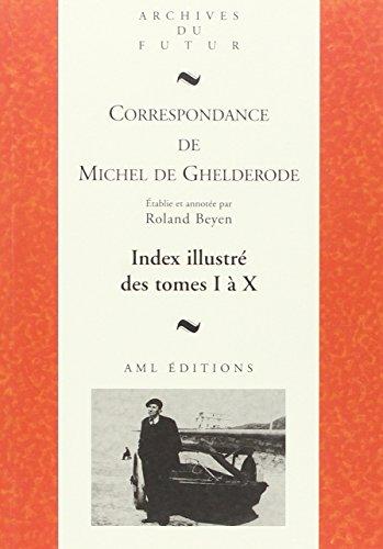 Index illustré Michel de Ghelderode : Tome 1 à 10