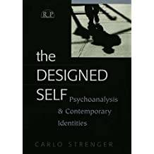 The Designed Self: Psychoanalysis and Contemporary Identities