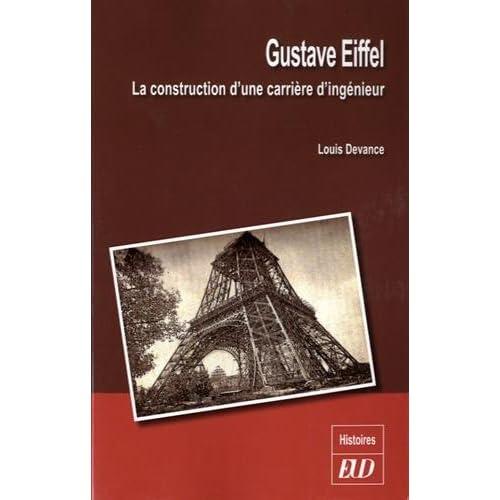 Gustave Eiffel, la construction d'une carrière d'ingénieur
