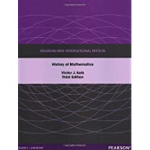 A History of Mathematics: Pearson New International Edition