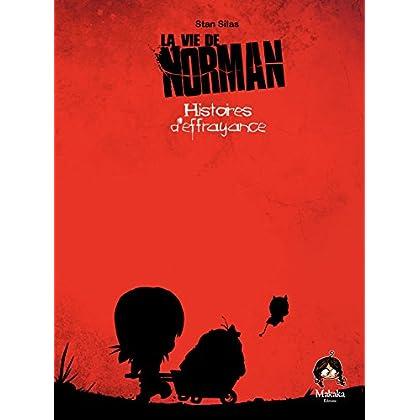 La vie de Norman - Tome 4 - Histoire d'effrayance