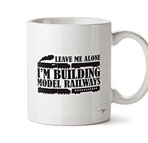 Hippowarehouse Leave Me Alone I'm Building Model Railways Printed Mug Cup Ceramic 10oz
