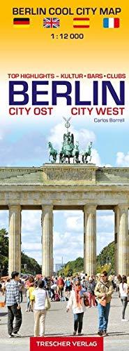 Stadtplan Berlin Cool City Map - Top Highlights: Kultur, Bars, Clubs: Mehrsprachiger Stadtplan, Maßstab 1:12000