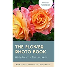 The Flower Photo Book (English Edition)
