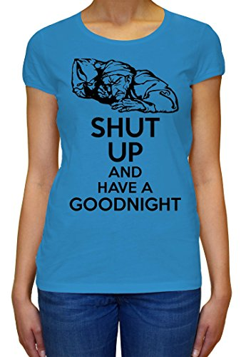 Shut Up And Have A Goodnight Women's T-shirt XX-Large
