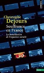Souffrance en France. La banalisation de l'injusti de Christophe Dejours