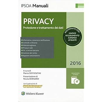 Privacy. Protezione E Trattamento Dei Dati. Con Cd-Rom