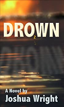 DRO2WN (English Edition) par [Wright, Joshua]