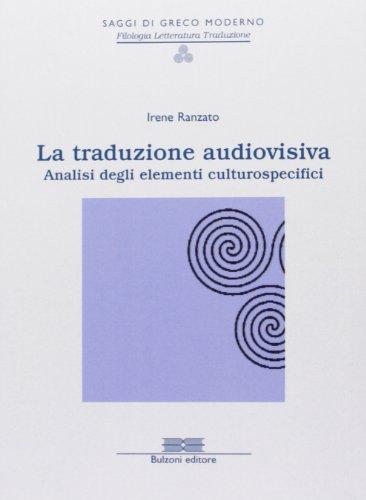 La traduzione audiovisiva. Analisi degli elementi culturospecifici