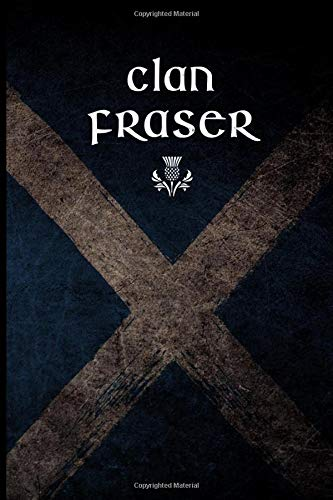 Clan Fraser: Scottish Flag Clan Thistle - Blank Lined Journal with Soft Matte Cover Highland Thistle
