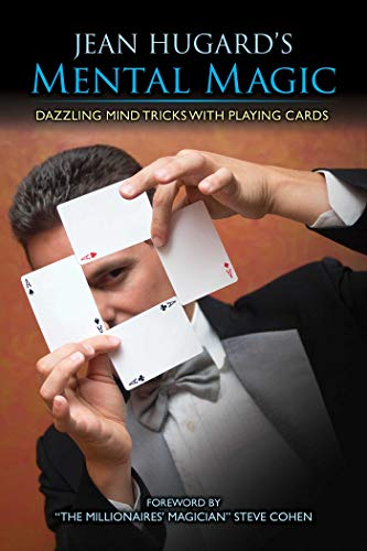 Jean Hugard's Mental Magic: Dazzling Mind Tricks with Playing Cards (English Edition)