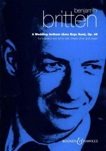 Benjamin Britten: Eine Hochzeit Hymne Op. 46. Noten für Sopran, Tenor, SATB, ORGAN Begleitung