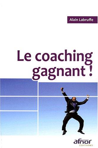 Le coaching gagnant !