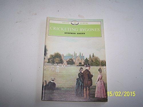 Cricketing Bygones (Shire album) por Stephen Green
