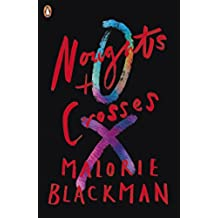 Noughts & Crosses: Book 1 (Noughts And Crosses) (English Edition)
