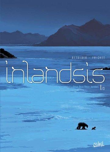 Inlandsis T01 par Stéphane Betbeder, Paul Frichet