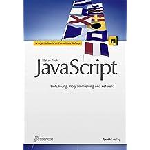 JavaScript: Einführung, Programmierung und Referenz (iX-Edition)