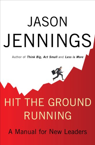 Hit the Ground Running: A Manual for New Leaders (English Edition)