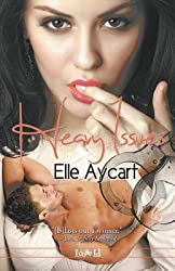 BY Aycart, Elle ( Author ) [ HEAVY ISSUES ] Jun-2014 [ Paperback ]