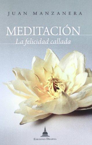 Meditación. La felicidad callada