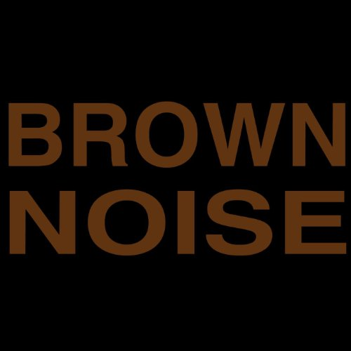 Brown Noise. Ambient Backgroun...