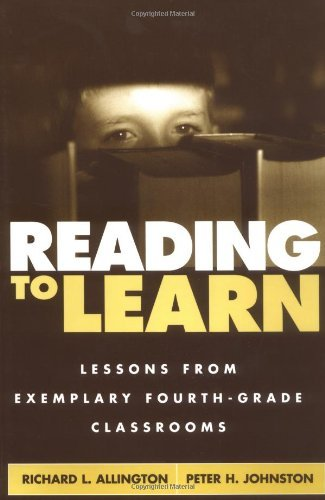 Reading to Learn: Lessons from Exemplary Fourth-Grade Classrooms by Richard L. Allington PhD (2002-04-29)