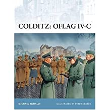 [(Colditz: Oflag IV-C)] [ By (author) Michael McNally, Illustrated by Peter Dennis ] [August, 2010]