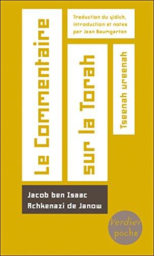 Le Commentaire sur la Torah: Tseenah ureenah