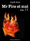 Mr Fire et moi - volume 11