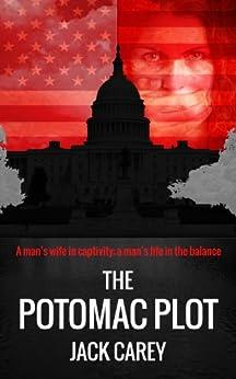 The Potomac Plot by [Carey, Jack]